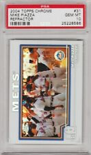 2004 Topps Chrome Mike Piazza Refractor #31 PSA 10 GEM MINT *POP 1* Mets