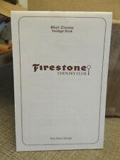 FIRESTONE COUNTRY CLUB WEST COURSE YARDAGE BOOK
