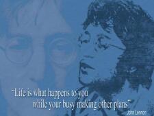 "John Lennon Quote-""Life Is What Happens..."" large steel sign 400mm x 300mm (og)"