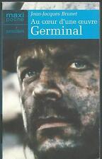 Au coeur d'une oeuvre.Germinal.Jean-Jacques BRUNET.Maxi-Poche B015
