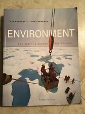 Environment The Science Behind The Stories ISBN 978-0-8053-9573-0