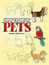 How to Draw Pets [Dover How to Draw]