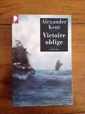 Victoire Oblige (Alexander Kent) - Une aventure de Richard Bolitho - Phebus