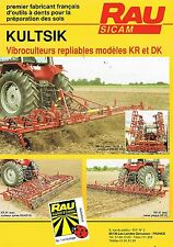 ▬►Prospectus Vibroculteurs Herse repliables KR et DK RAU SICAM Tracteur IH