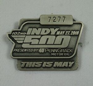 2018 Indianapolis 500 102nd Running Silver #7277 Pit Badge Power Team Penske