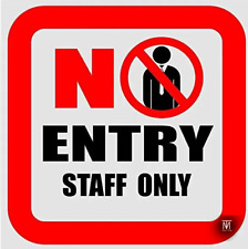 No Entry Staff Only sign decal stickers