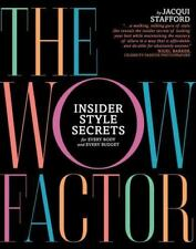 The Wow Factor: Insider Style Secrets for Every Body and Every Budget New