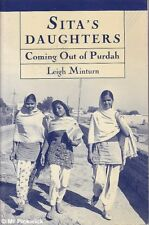 Leigh Minturn SITA'S DAUGHTERS: COMING OUT OF PURDAH 1st Ed. SC Book