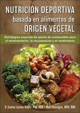 Nutrición deportiva basada en alimentos de origen vegetal. NUEVO. Envío URGENTE