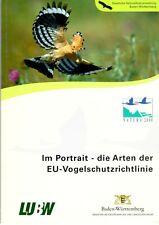 Im Portrait - die Arten der EU-Vogelschutzrichtlinie NATURA 2000