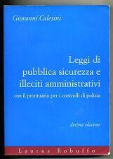LEGGI DI PUBBLICA SICUREZZA E ILLECITI AMMINISTRATIVI # Laurus 2000