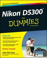 Nikon D5300 For Dummies by Julie Adair King 9781118872147 | Brand New