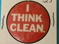 "Vintage ""I THINK CLEAN"" Pinback Button Pin Red and white Marx Industries"