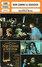 FICHE CINEMA : NOIR COMME LE SOUVENIR - Birkin,Azéma 1995 Black For Remembrance