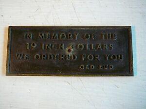 """Bronze memorial dog plaque. Heavy 10""""X4"""". (""""In memory of 19"""" collars), OLD BUD"""