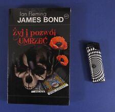JAMES BOND 007 Ian Fleming - ZYJ I POZWOL UMRZEC   Poland book 2008