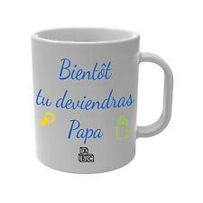 Mug Tasse Bientôt tu deviendras Papa - père grossesse futur Bébé naissance maman