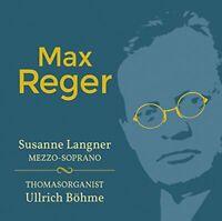 Susanne Langner - Max Reger [Susanne Langner; Thomasorganist Ullrich [CD]