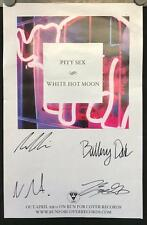"""Pity Sex - White Hot Moon 11"""" x 17"""" VG+ Singed Poster"""