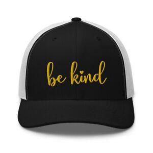 Be Kind Kindness Positive Inspirational Motivational Embroidered Trucker Hat