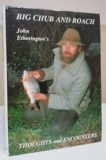 Signed Big Chub and Roach John Etherington specimen coarse fishing angling book
