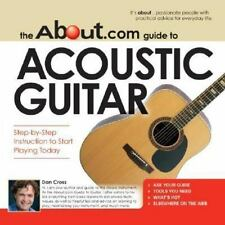 The About.Com Guide To Acoustic Guitar: Step-by-Step Instruction to-ExLibrary