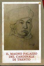 Il Magno Palazzo del Cardinale di Trento: impressioni visive ed emozioni sentime