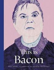 Christina Christoforou, Kitty Hauser, This is Bacon, Very Good Book
