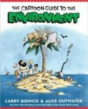 The Cartoon Guide to the Environment - Alice Outwater and Larry Gonick Paperback