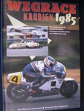 Tijl Book Wegrace Kroniek 1985 van Loozenoord / Meppelink (Nederlands) (TTC)