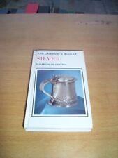 The Observer's Book of Silver by Elizabeth de Castres 1980
