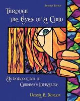 Through the Eyes of a Child: An Introduction to Children's Literature (7th Ed…