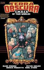 Terra Obscura: S. M. A. S. H. of Two Worlds by Alan Moore and Peter Hogan (2014, Paperback)