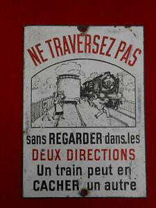 ancienne plaque émaillée SNCF NE TRAVERSEZ PAS train locomotive