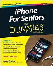 Iphone for Seniors for Dummies, 5th Edition-Nancy C. Muir