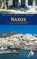 NAXOS Michael Müller Reiseführer Kykladen Insel 2009 NEU Griechenland Inseln