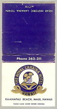 Vintage Hotel Matchbook ROYAL LAHAINA Maui HI Hawaii