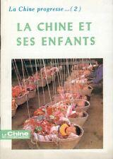 La Chine en construction/La Chine progresse - 2/La Chine et ses enfants/1983