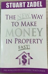 The New Way to Make Money in Property Fast! by Stuart Zadel (no DVD)