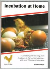 Incubation at Home Michael Roberts New Chicken Hatching Eggs Book GCBJ