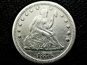 A Nice 1876 W/ Motto Type Seated Liberty Silver Quarter Dollar!!!