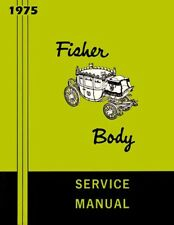 1975 Buick Cadillac Chevrolet Fisher Body Service Shop Repair Manual Convertible