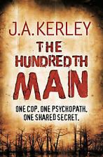 The Hundredth Man (Carson Ryder, Book 1) by J. A. Kerley (Paperback, 2009)