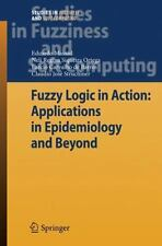 Fuzzy Logic in Action: Applications in Epidemiology and Beyond (Studies in Fuzzi
