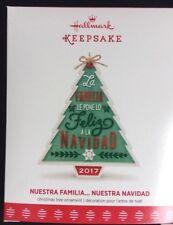 NIB 2017 HALLMARK KEEPSAKE CHRISTMAS ORNAMENT NUESTRA FAMILIA NUESTRA NAVIDAD