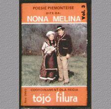 """NONA MELINA """"POESIE PIEMONTEISE VOL.3 """"MUSICASSETTA NUOVA  DI NEGOZIO  (PRINCE )"""