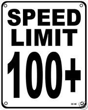 Límite de velocidad 100+ signo de Aluminio (SS) redujo!!!