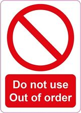 DO NOT USE OUT OF ORDER - Sign/Sticker/Vinyl  Health and Safety. 120x170mm