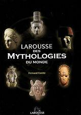 Larousse des Mythologies du Monde