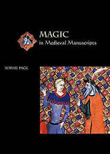 Magic in Medieval Manuscripts by Sophie Page (Paperback, 2004)